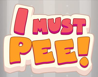 I Must Pee!