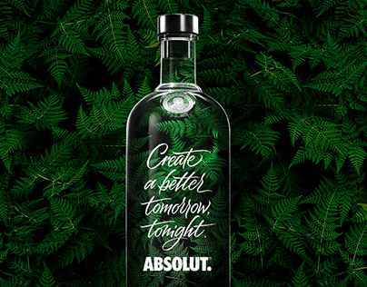 Absolut Sustentable - Create a better tomorrow to night