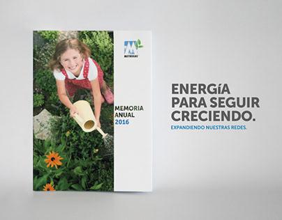 Metrogas / Editorial / Memoria Anual 2016