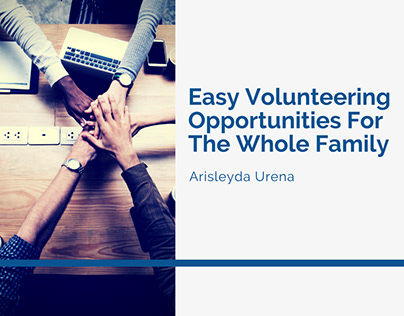 Easy Volunteering Opportunities For The Whole Family