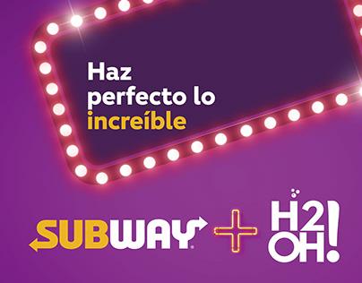 Subway + H2Oh