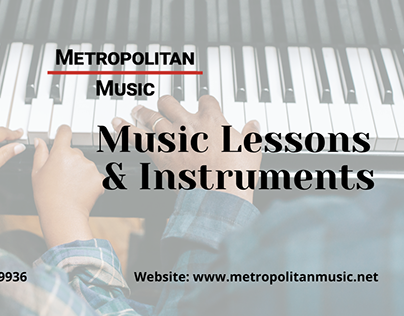 Music Lessons and Instruments at Metropolitan Music!