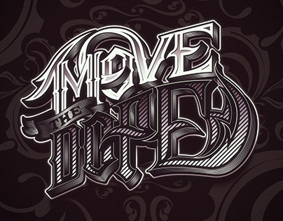 MOVE THE DOPE | LETTERING