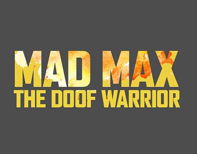 MAD MAX - The Doof Warrior