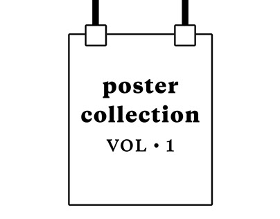 Poster Collection • VOL 1