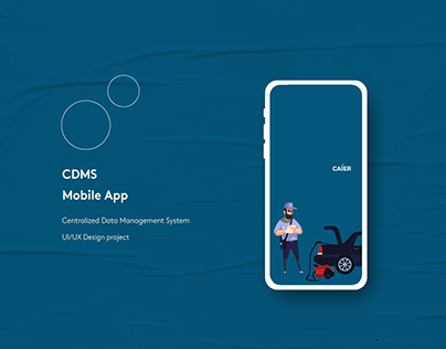 CDMS Mobile Application | UI | UX | User research