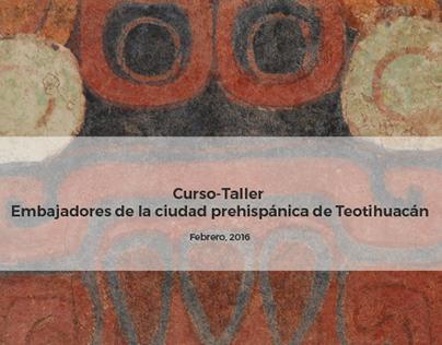 Embajadores de la Ciudad Prehispánica de Teotihuacán