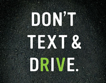 Don't text and drive - Copy Ad + Visual