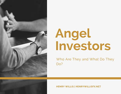 Angel Investors: Who Are They and What They Do?