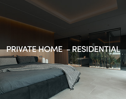 PRIVATE HOME - RESIDENTIAL