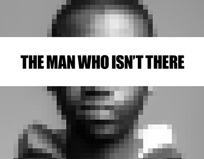 The Man Who Isn't There