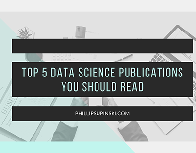 Top 5 Data Science Publications You Should Read