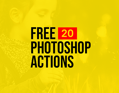 20+ Attractive Free Photoshop Actions / 2019