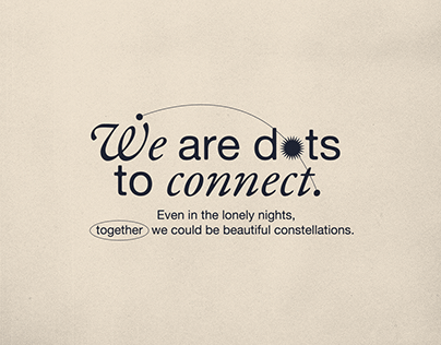 We are dots to connect