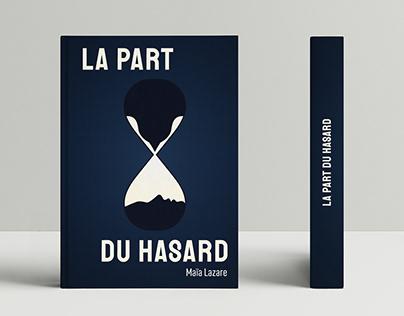 La Part du Hasard - BOOK COVER (novel by Maia Lazare)
