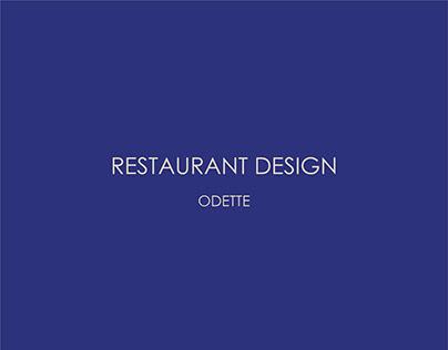 RESTAURANT DESIGN - ODETTE