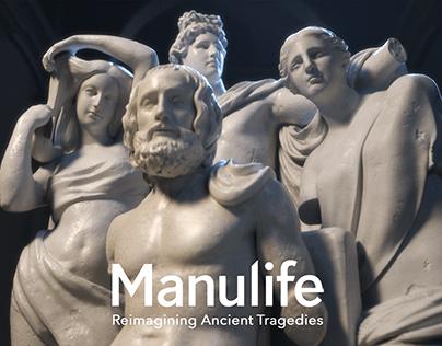 Manulife: Reimagining Ancient Tragedies