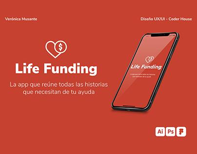 LIFE FUNDING APP - UX/UI