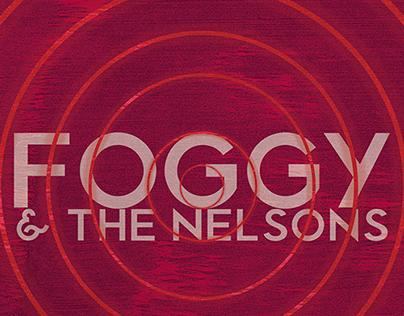 Foggy & The Nelsons #LateNightAlbumDesign