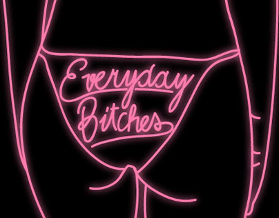 Everyday Bitches
