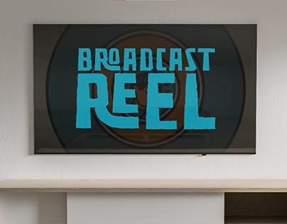 BROADCAST REEL | Motion Graphics