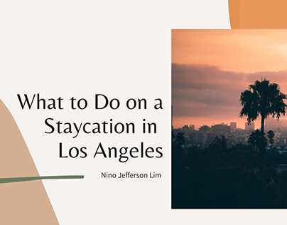What to Do on a Staycation in Los Angeles