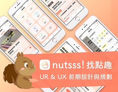 nutsss! 找點趣 / UR&UX Planning 規劃與設計