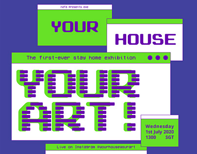 YOUR HOUSE YOUR ART