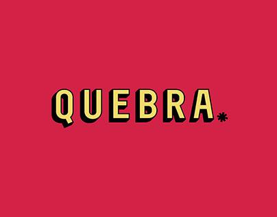 QUEBRA*
