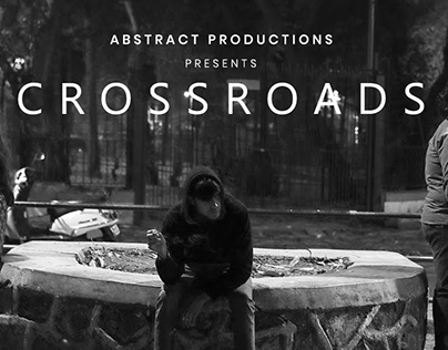 CROSSROADS - A Short Film