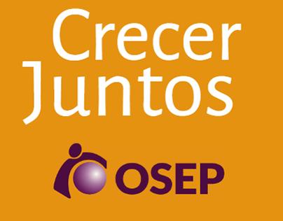 """Campaña """"Crecer Juntos"""" - OSEP"""