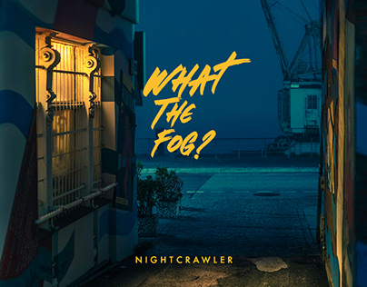 What the Fog? Nightcrawler