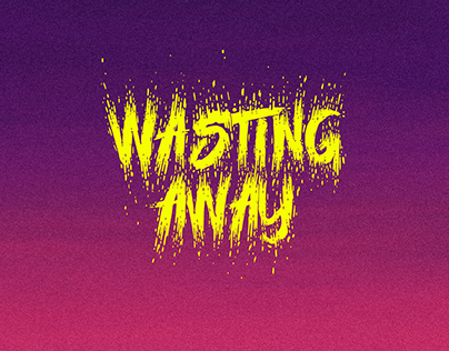 Wasting Away (WIP): Animated Music Video for Blek