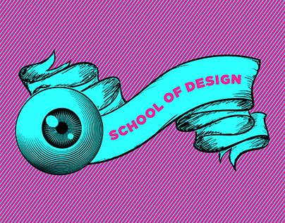 The School of Design Brand/Campaign