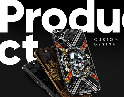 PRODUCT DESIGN   Custom phones & watches