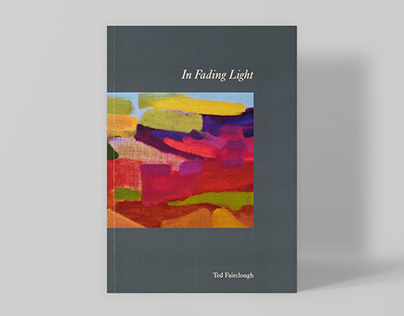 Ted Fairclough - In Fading Light