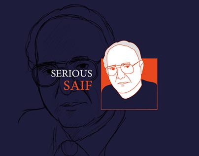 Serious Saif
