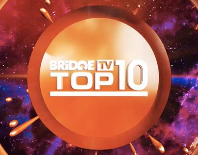 Branding TOP 10 PROGRAM   BRIDGE TV