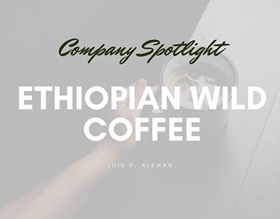 Company Spotlight – Ethiopian Wild Coffee