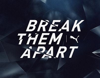 PUMA - Break Them Apart