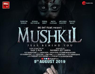 MUSHKIL teaser poster
