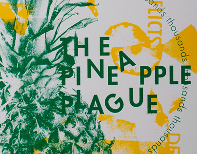 Pineapple Plague Dada Style Screenprint Poster