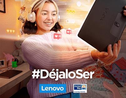 #DéjaloSer   Lenovo