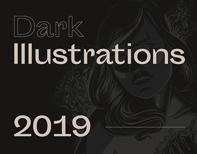 Dark Illustrations — 2019
