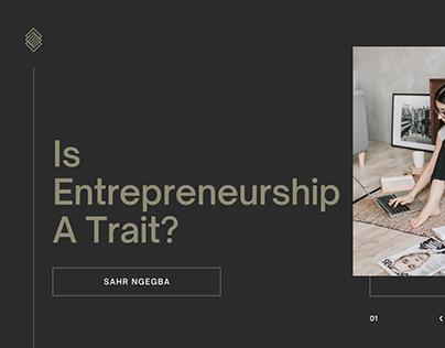 Is Entrepreneurship A Trait?