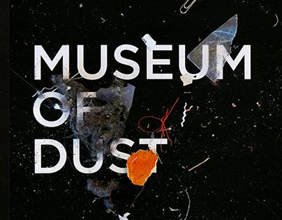 Museum of Dust