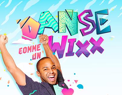 Danse comme un WIXX 3 - identité