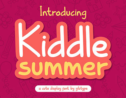 Kiddle Summer ~ Cute Display Font
