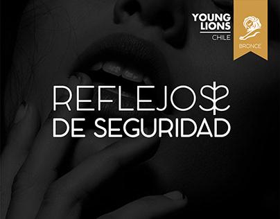 Young Lions Chile 2019 - Reflejos de Seguridad
