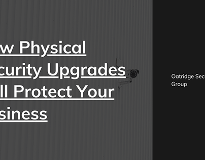Upgrading Physical Security for Your Business
